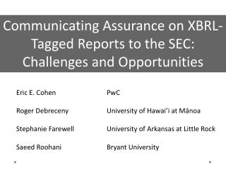 Communicating Assurance on XBRL-Tagged Reports to the SEC: Challenges and Opportunities