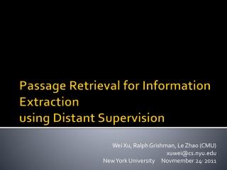 Passage Retrieval for Information Extraction  using Distant Supervision