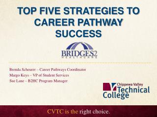 Top five strategies to career pathway success