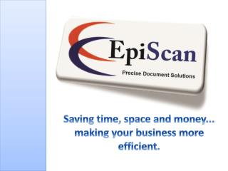 Saving time, space and money... making your business more efficient.