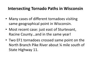 Intersecting Tornado Paths in Wisconsin