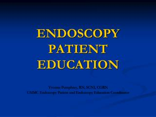 ENDOSCOPY PATIENT EDUCATION