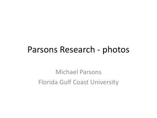 Parsons Research - photos