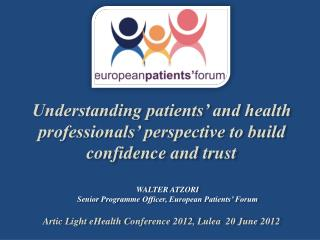 Artic Light eHealth Conference 2012, Lulea  20 June 2012