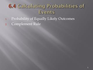 6.4  Calculating Probabilities of Events