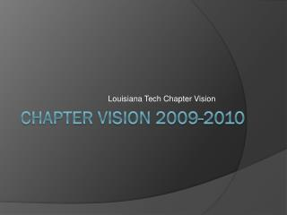 CHAPTER VISION 2009-2010