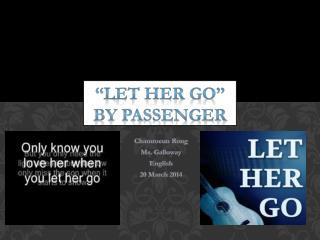""" l et Her Go"" By Passenger"