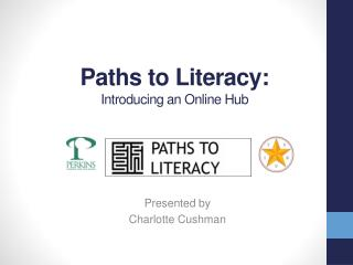 Paths to Literacy:   Introducing an Online Hub