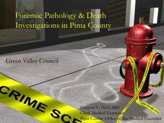 Forensic Pathology & Death Investigations in Pima County