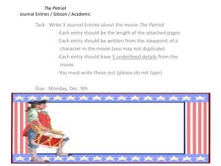 The Patriot Journal Entries / Gibson / Academic