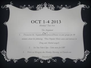 Oct 1-4 2013