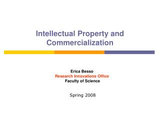 Intellectual Property and Commercialization
