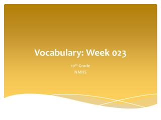 Vocabulary: Week  023