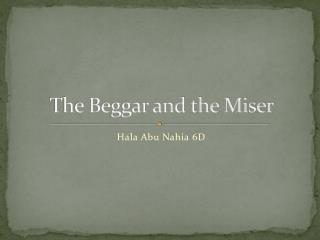 The Beggar and the Miser