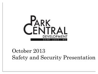 October 2013 Safety and Security Presentation
