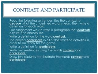 Contrast and Participate