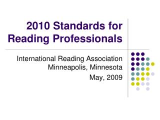 2010 Standards for Reading Professionals