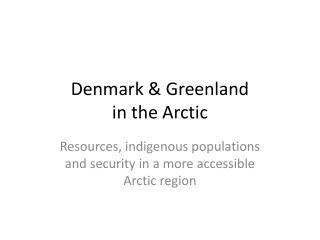 Denmark & Greenland in the Arctic