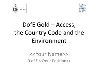 DofE Gold – Access,  the Country Code and the  Environment