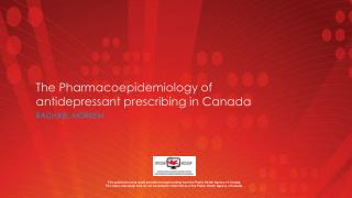The Pharmacoepidemiology of antidepressant prescribing in Canada