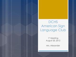 DCHS American Sign Language Club