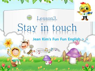 Lesson3. Stay in touch
