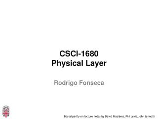CSCI-1680 Physical Layer