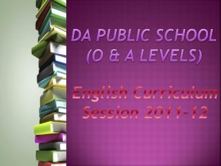 DA PUBLIC SCHOOL (O & A LEVELS)