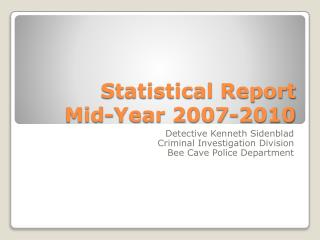 Statistical Report   Mid-Year 2007-2010