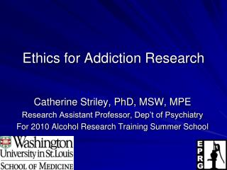 Ethics for Addiction Research