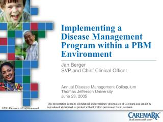 Implementing a Disease Management Program within a PBM Environment