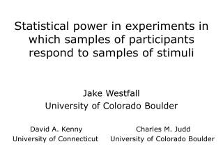 Statistical power in experiments in which samples of participants respond to samples of stimuli
