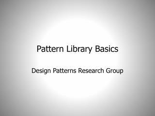Pattern Library Basics