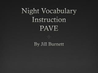Night Vocabulary Instruction PAVE