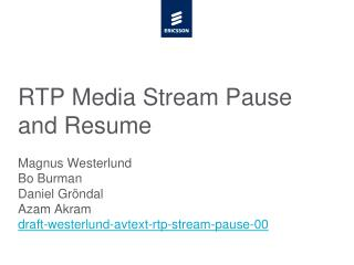 RTP Media Stream Pause and Resume