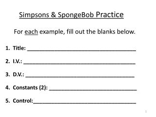 Simpsons & SpongeBob  Practice
