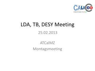 LDA, TB, DESY Meeting
