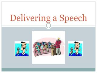 Delivering a Speech