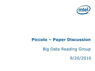 Piccolo – Paper Discussion Big Data Reading Group