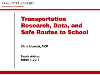 Chris Albrecht, AICP I-Walk Webinar March 1, 2011