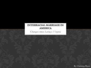 Interracial Marriage in America