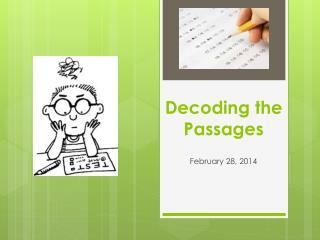Decoding the Passages