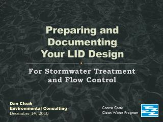 Preparing and Documenting  Your LID Design