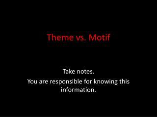 Theme vs. Motif