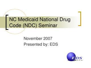NC Medicaid National Drug Code NDC Seminar