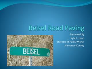 Beisel  Road Paving