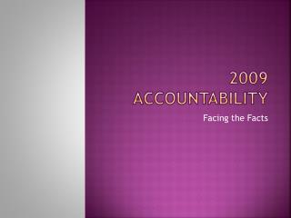 2009 Accountability