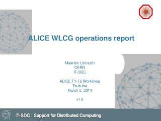 ALICE WLCG operations report