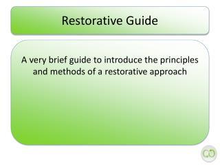 Restorative Guide