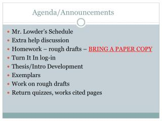 Agenda/Announcements